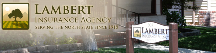 Lambert Insurance Agency - Serving the north state since 1918